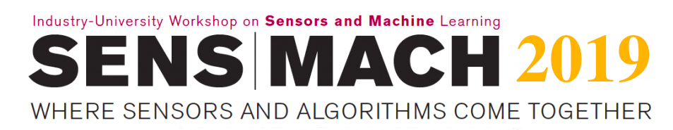 SENS | MACH 2017 Conference. Industry + University Workshop on Sensors and Machine Learning.